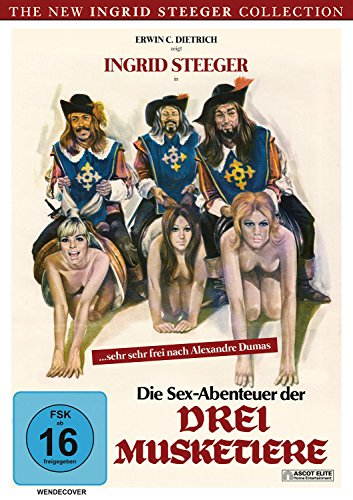 Die Sex-Abenteuer der drei Musketiere (The New Ingrid Steeger Collection)