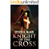 Knight of the Cross: A Forest Lord Novella