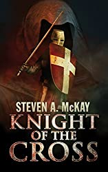 Knight of the Cross: A Forest Lord Tale featuring the Knights Hospitaller