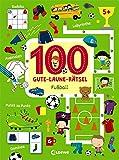 100 Gute-Laune-Rätsel - Fußball: ab 5 Jahre