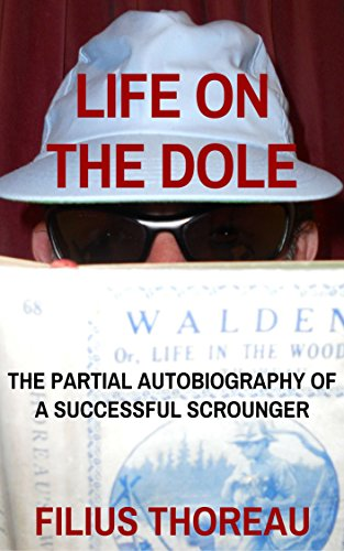 life-on-the-dole-the-partial-autobiography-of-a-successful-scrounger-english-edition