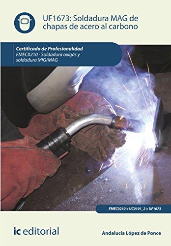 Soldadura MAG de chapas de acero al carbono. FMEC0210 de [Jiménez Padilla, Bernabé