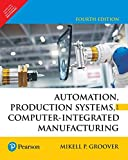 Automation, Production Systems, And Computer-Integrated Manufacturing, 4 Ed