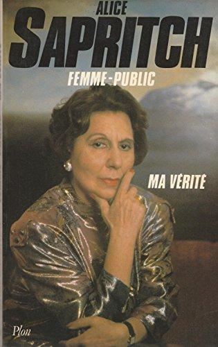 Descargar Libro Femme-public : ma vérité de Sapritch Alice