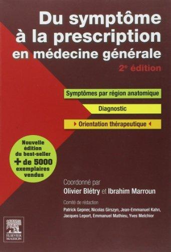 Du symptme  la prescription en mdecine gnrale de Olivier Bltry (22 octobre 2014) Broch