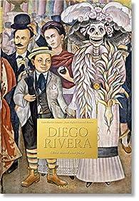 Diego Rivera. Obra Mural Completa par Luis-Martín Lozano