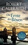 Die Ernte des Bösen von Robert Galbraith