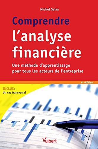 Comprendre l'analyse financière: Une méthode d'apprentissage pour tous les acteurs de l'entreprise (Dyna' Sup' Eco)
