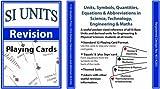 S.I. Units (Revision) Playing Cards: Units, Symbols, Quantities, Equations & Abbrevia...