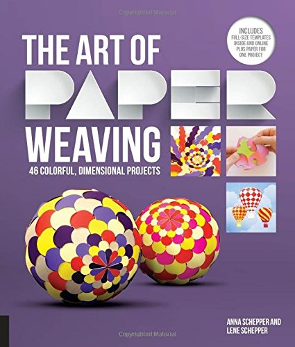 the-art-of-paper-weaving-46-colorful-dimensional-projects-includes-full-size-templates-inside-online