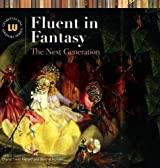 Fluent in Fantasy: The Next Generation (Genreflecting Advisory Series)