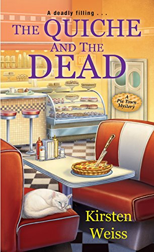 Le-quiche (The Quiche and the Dead (A Pie Town Mystery))