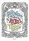 Good Night Stories for Rebel Girls - Ausmalbuch par Favilli