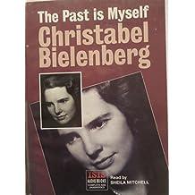 The Past is Myself: Complete & Unabridged