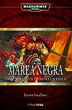 Marea negra: Los Ángeles Sangrientos 4 (NO Warhammer 40000)