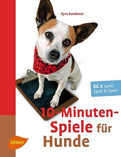 10-Minuten-Spiele für Hunde