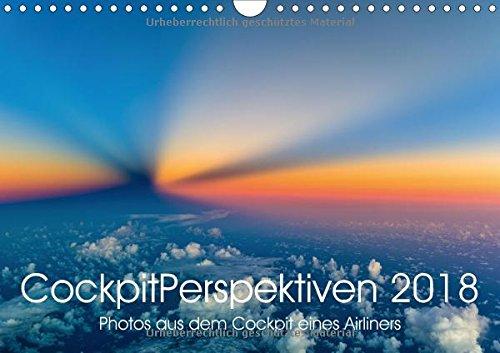 Preisvergleich Produktbild CockpitPerspektiven 2018 (Wandkalender 2018 DIN A4 quer): Atemberaubende und einzigartige Momente, Bilder und Perspektiven aus dem Cockpit eines ... [Kalender] [Apr 15, 2017] Willems, Josef