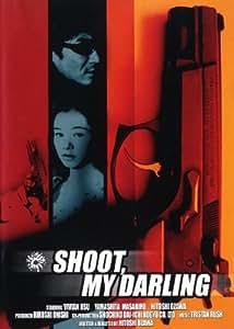 Shoot, My Darling