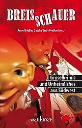 Breisschauer: Gruselkrimis und Unheimliches aus Südwest