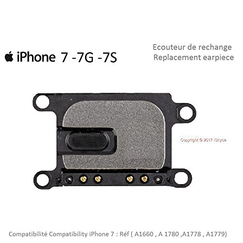 Ecouteur de rechange pour Iphone 7 , Apple iPhone, Ecouteur Interne du haut , Permet d'entendre vos interlocuteurs lors d'une conversation , Réparez votre iPhone, iSkyce , Haut parleur,0200, 0717,126A