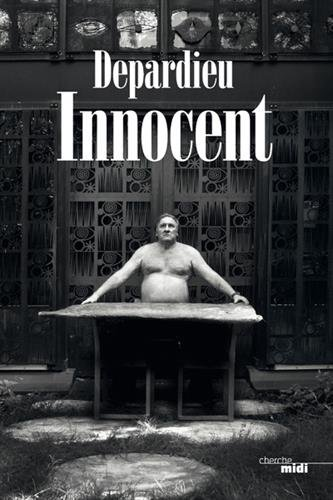 Innocent par Gérard Depardieu