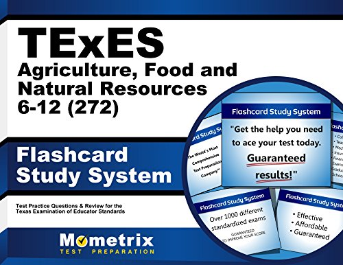 TExES Agriculture, Food and Natural Resources 6-12 (272) Flashcard Study System: TExES Test Practice Questions & Review for the Texas Examinations - Flashcard Ds