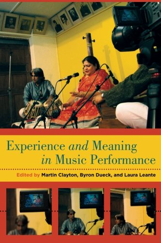 Experience and Meaning in Music Performance