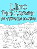 Libro Para Colorear Per Niños De 10 Años