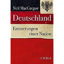 Deutschland: Erinnerungen einer Nation