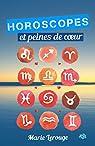 Horoscopes et peines de coeur par Lerouge