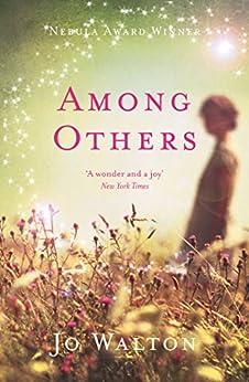 Among Others (English Edition) par [Walton, Jo]