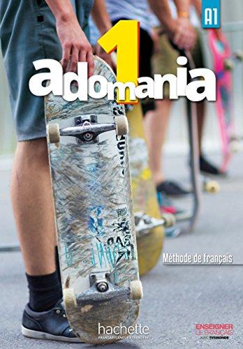 Adomania. Livre eleve. Per la Scuola media. Con CD-ROM. Con espansione online: 1