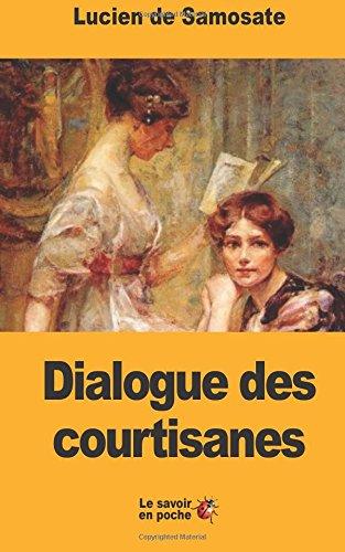 Dialogue des courtisanes par Lucien de Samosate