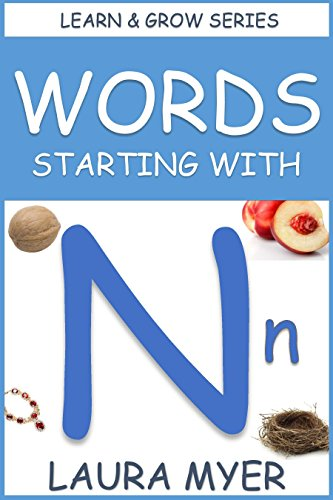 Words Starting With N Learn Grow Series Ebook Laura Myer Amazon