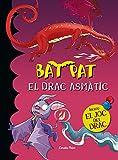 El Drac Asmàtic (Bat Pat)