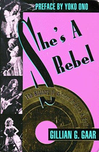 She's a Rebel: The History of Women in Rock & Roll by Gillian G. Gaar (1992-10-09)