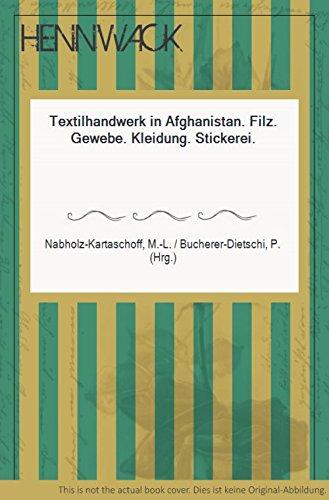 Textilhandwerk in Afghanistan. Filz. Gewebe. Kleidung. Stickerei. (Stickerei-gewebe)