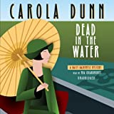 Dead in the Water (Daisy Dalrymple Mysteries (Audio)) by Carola Dunn (2014-02-15)