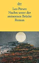 Nachts unter der steinernen Brücke: Roman