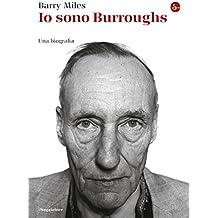 Io sono Burroughs (La cultura) (Italian Edition)
