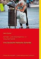 Kinder und Altersarmut in Deutschland: Eine Deutsche Politische Schande