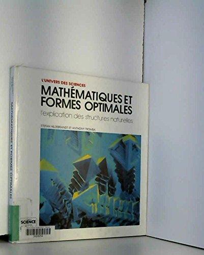 Mathématiques et formes optimales : L'explication des structures naturelles