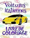 Livre de Coloriage Voitures italiennes ✎: Mon Premier Livre de Coloriage la Voiture pour les garçons 4-8 ans! ✌...