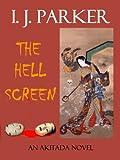 The Hell Screen (Akitada Mysteries Book 5)