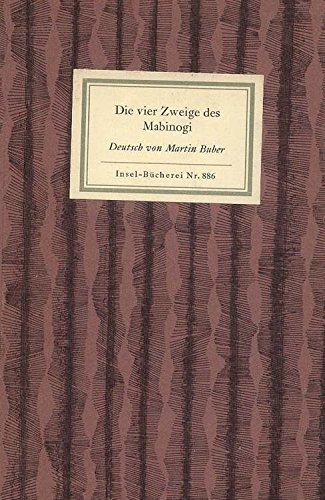 Die vier Zweige des Mabinogi - Ein keltisches Sagenbuch. Insel-Bücherei Nr. 886.