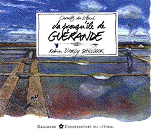 La presqu'île de Guérande par Robin d' Arcy Shillcock