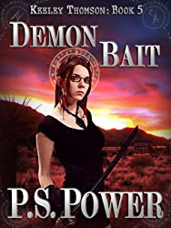 Demon Bait (Keeley Thomson Book 5) (English Edition)