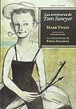 Las aventuras de Tom Sawyer (Sexto Piso Ilustrado)