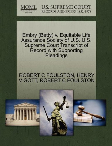 Embry (Betty) V. Equitable Life Assurance Society of U.S. U.S. Supreme Court Transcript of Record with Supporting Pleadings