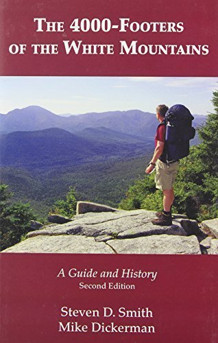 The 4000-Footers of the White Mountains by Steven D. Smith (2008-06-01)